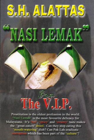 Nasi Lemak For The VIP  by  S.H. Alattas