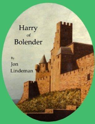Harry of Bolender  by  Jon Lindeman