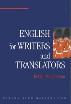 English for Writers and Translators  by  Robin Macpherson