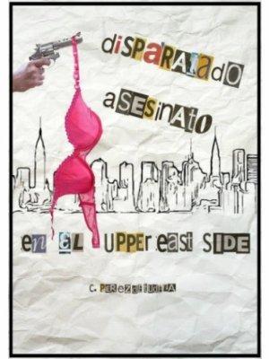 Disparatado asesinato en el Upper East Side C. Pérez de Tudela