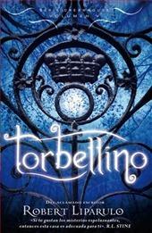 Torbellino (Serie Dreamhouse, #5) Robert Liparulo