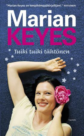 Tuiki tuiki tähtönen Marian Keyes