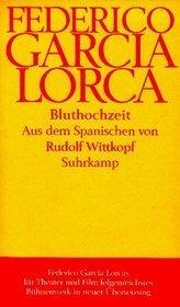 Bluthochzeit  by  Federico García Lorca