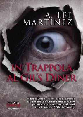 In Trappola al Gils Diner A. Lee Martinez