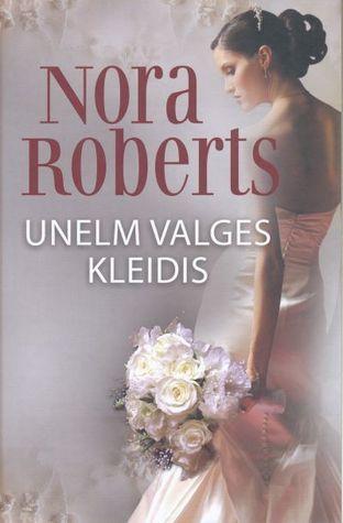 Unelm valges kleidis (Bride Quartet, #1) Nora Roberts