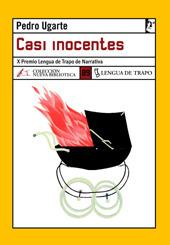 Casi Inocentes  by  Pedro Ugarte