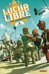 Lucha Libre, Tome 1 : Introducing the Luchadores Five Gobi