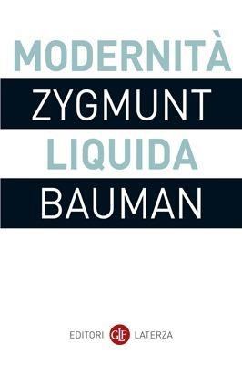 Modernità liquida Zygmunt Bauman