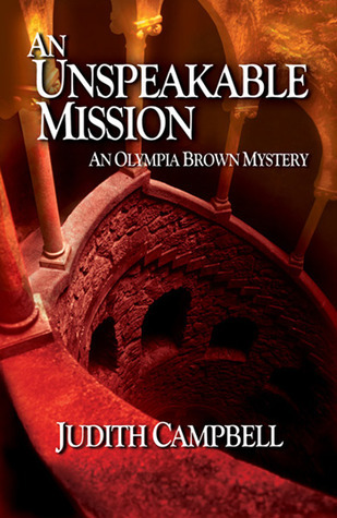 An Unspeakable Mission  by  Judith Campbell