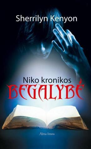Begalybė (Niko kronikos, #1)  by  Sherrilyn Kenyon