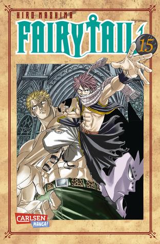 Fairy Tail, Band 15 (Fairy Tail, #15) Hiro Mashima