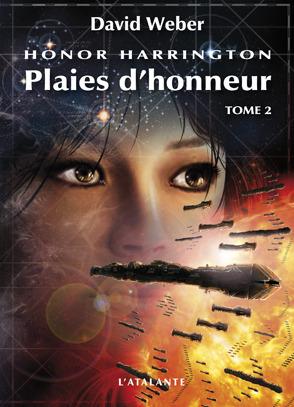 Plaies dhonneur - Tome 2 (Honor Harrington, #10-2) David Weber