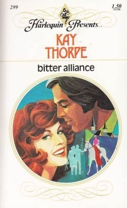 Bitter Alliance  by  Kay Thorpe