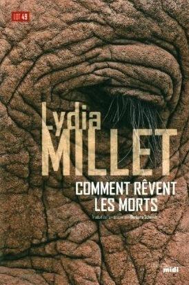 Comment rêvent les morts Lydia Millet
