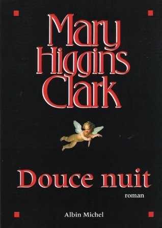 Douce Nuit  by  Mary Higgins Clark