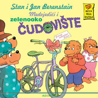 Medvjedići i zelenooko čudovište  by  Stan Berenstain