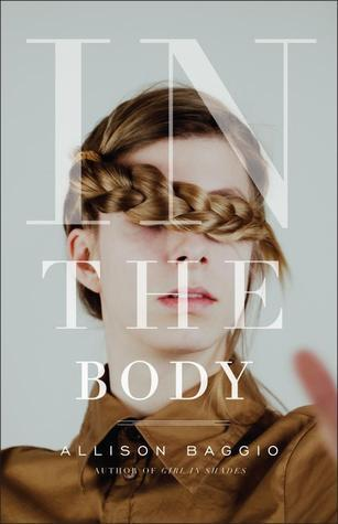 In the Body: A Collection of Short Stories and a Novella  by  Allison Baggio