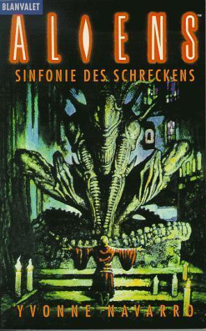 Aliens - Sinfonie des Schreckens (Aliens, #6) Yvonne Navarro