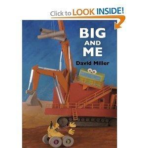 Big and Me David Miller