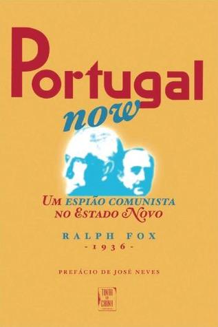 Portugal Now Ralph Fox