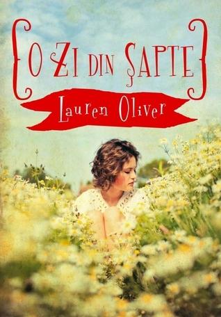 O zi din sapte Lauren Oliver