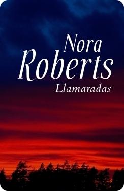 Llamaradas  by  Nora Roberts
