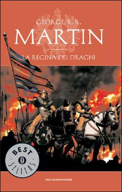 La regina dei draghi (Le Cronache del Ghiaccio e del Fuoco, #4) George R.R. Martin
