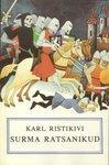 Surma ratsanikud Karl Ristikivi