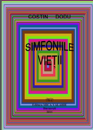 Simfoniile Vietii  by  Costin Dodu