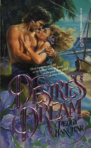 Desires Dream  by  Peggy Hanchar