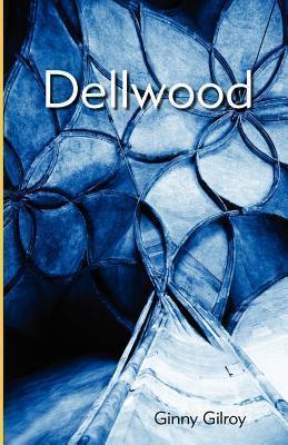 Dellwood  by  Ginny Gilroy