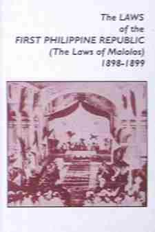The Laws of the First Philippine Republic  by  NHCP