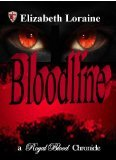 Bloodline (Royal Blood Chronicles, #5)  by  Elizabeth Loraine