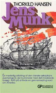 Jens Munk  by  Thorkild Hansen