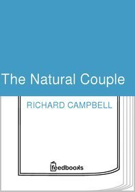 The natural couple Richard Campbell
