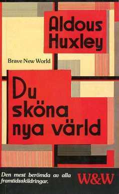 Du sköna nya värld  by  Aldous Huxley