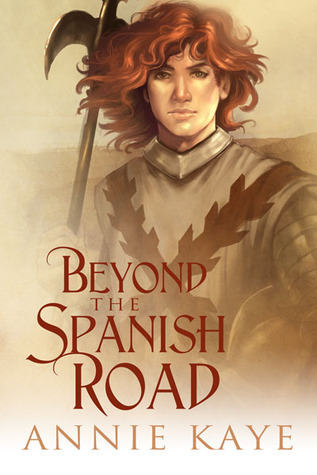 Beyond the Spanish Road  by  Annie Kaye