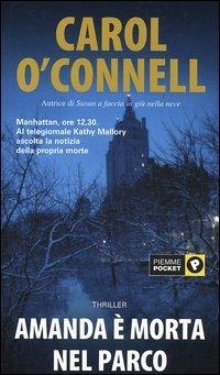 Amanda è morta nel parco (Kathleen Mallory, #2)  by  Carol OConnell