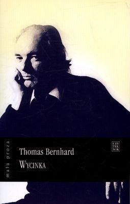 Wycinka  by  Thomas Bernhard
