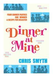 Dinner at Mine  by  Chris Smyth