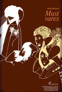 Must Vares  by  Reeli Reinaus