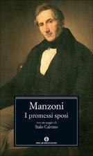 I promessi sposi, storia milanese del secolo XVII, scoperta e rifatta da Alessandro Manzoni Alessandro Manzoni
