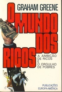 O Mundo dos Ricos  by  Graham Greene