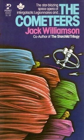 The Cometeers (Legion of Space, #2)  by  Jack Williamson