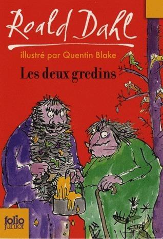 Les Deux Gredins  by  Roald Dahl