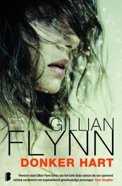 Donker hart  by  Gillian Flynn