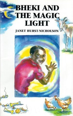 Bheki and the Magic Light Jan Hurst-Nicholson