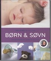 Helens bog om børn & søvn Helen Lyng Hansen