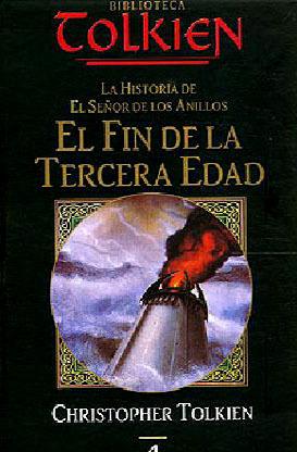 El Fin de la Tercera Edad  by  J.R.R. Tolkien