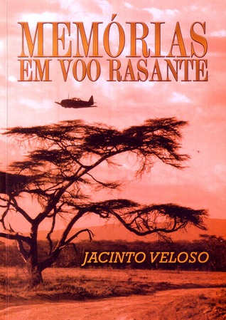 Memories at Low Altitude: The Autobiography of a Mozambican Security Chief Jacinto Veloso